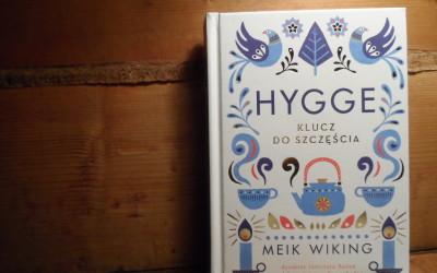 """""""Hygge. Klucz do szczęścia"""" Meik Wiking – subiektywna recenzja"""
